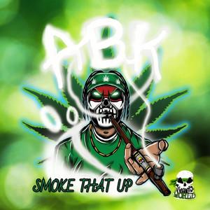 Smoke That Up