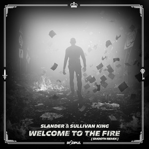 Welcome To The Fire (Smooth Remix)