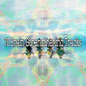 70 Brain Strengthening Tracks