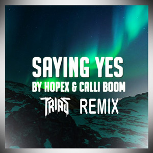 Saying Yes (Remix)