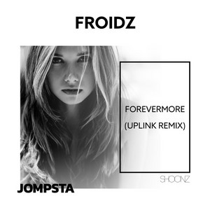 Forevermore (Uplink Remix)