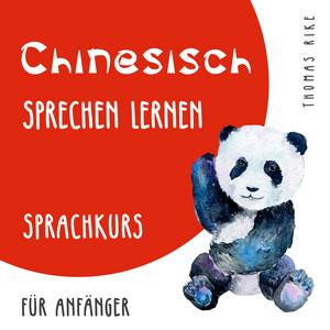 Chinesisch sprechen lernen (Sprachkurs für Anfänger) Audiobook