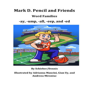 Word Families: -Ay, -Ump, -All, -Eep, And -Ed