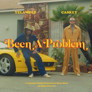 Been a Problem