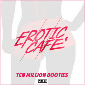Ten Million Booties - Original Mix cover art