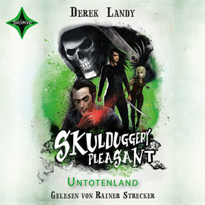 Skulduggery Pleasant, Folge 13: Untotenland Hörbuch kostenlos