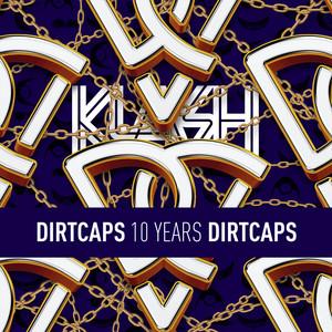 Dirtcaps presents 10 Years Of Dirtcaps