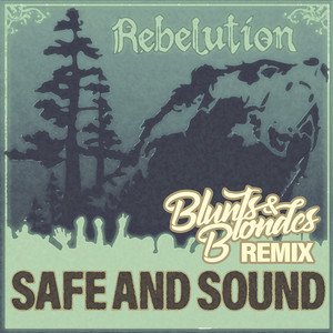 Safe and Sound (Rebelution) [Remix]