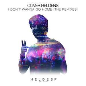 I Don't Wanna Go Home (The Remixes)