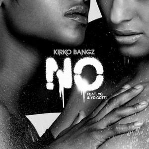 No (feat. YG & Yo Gotti)
