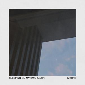 Sleeping On My Own Again