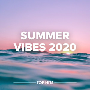 Summer Vibes Hits