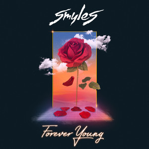 SMYLES - Forever Young