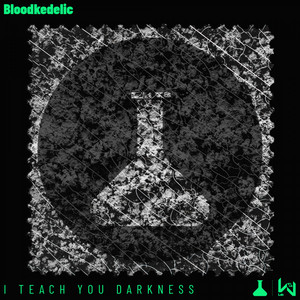I Teach You Darkness