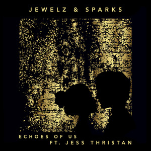 Echoes of Us (feat. Jess Thristan)