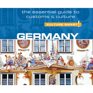 Germany - Culture Smart! - The Essential Guide to Customs & Culture (Unabridged) Audiobook