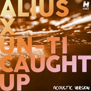 Caught Up (Acoustic Version)