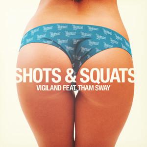Vigiland - Shots & Squats