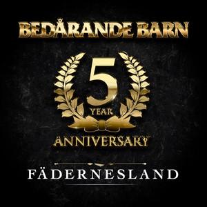 Fädernesland - 5 Year Anniversary album