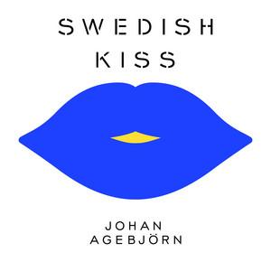 Swedish Kiss (Johan Agebjörn Remix of Russian Kiss)
