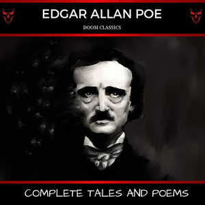 Edgar Allan Poe: Complete Tales and Poems Audiobook