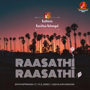 Raasathi Raasathi (K3 - Kathirin Kavithai Kelungal)