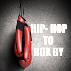 Hip-Hop To Box By