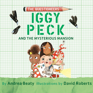 Iggy Peck and the Mysterious Mansion (Unabridged) Audiobook