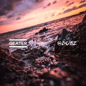 Geater Dubz