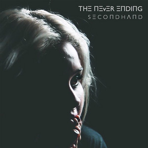 Secondhand by The Never Ending
