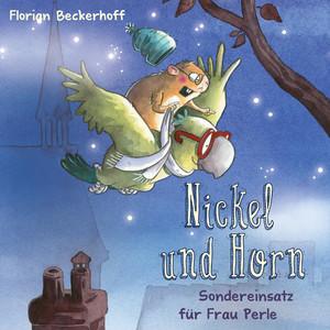 Nickel & Horn 2: Sondereinsatz für Frau Perle Audiobook