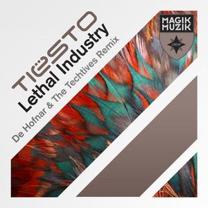 Lethal Industry (De Hofnar & The Techtives Remix)