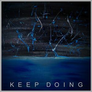 Keep Doing album