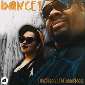 Lumidee/Fatman Scoop - Dance