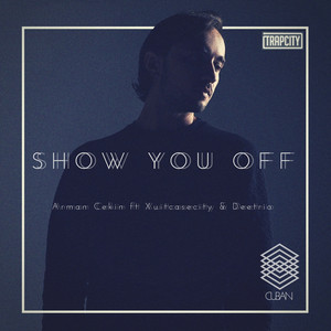 Show You Off (Remix)