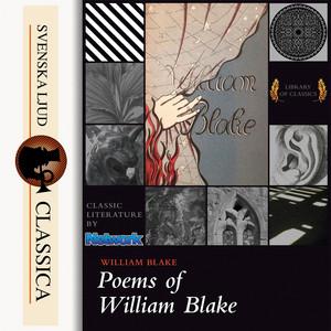 Poems of William Blake (Unabridged)