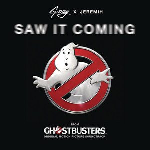 """Saw It Coming (from the """"Ghostbusters"""" Original Motion Picture Soundtrack) (feat. Jeremih)"""
