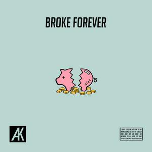 Broke Forever
