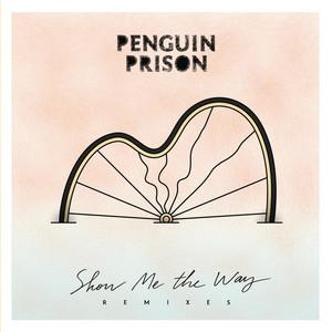 Show Me the Way (Remixes)