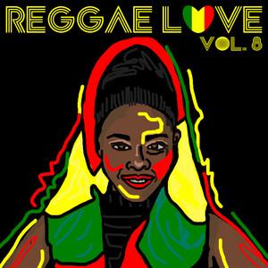 Reggae Love Vol. 8