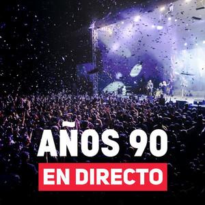 Años 90 en directo (Live)