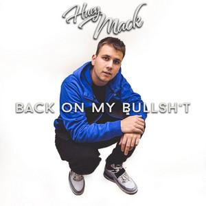 Back On My Bullsh*t