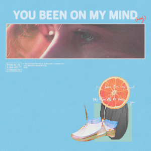 You Been on My Mind