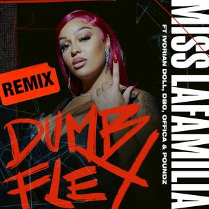 Dumb Flex (Remix)