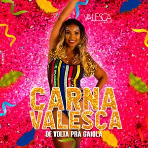 Carnavalesca: De Volta pra Gaiola