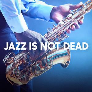 Jazz Is Not Dead album
