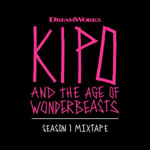 Kipo And The Age Of Wonderbeasts (Season 1 Mixtape) album