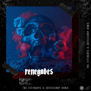 Renegades (The FifthGuys & Coffeeshop Remix)