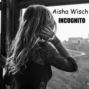 Nobody Sees You by Aisha Wisch