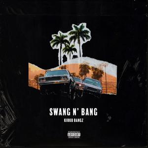 Swang N Bang
